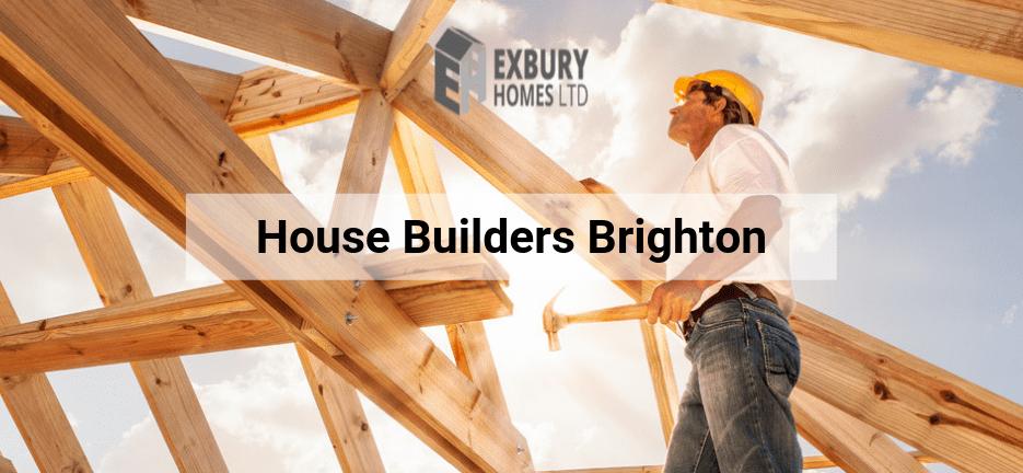 House Builders Brighton